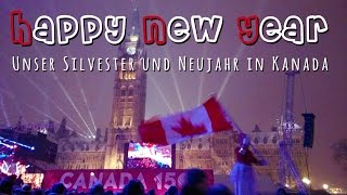 getlinkyoutube.com-HAPPY NEW YEAR 2017 | Unser Silvester + Neujahr in Kanada/Ottawa