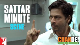 Dialogue: Sattar Minute | Chak De India | Shah Rukh Khan width=