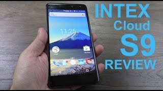 Intex Cloud S9 Review, unboxing, camera and battery performance