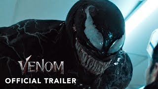 VENOM - Official Trailer - Tom Hardy Movie