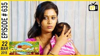 Kalyana Parisu - Tamil Serial | Episode 635 | 22/03/2016