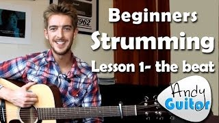 Beginners Guitar Strumming Lesson 1- The Beat - Beginners Course #L102