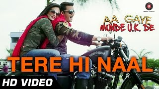 Tere Hi Naal Official Video | Aa gaye Munde U.K De | Jimmy Sheirgill, Neeru Bajwa | Romantic Song