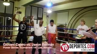 Giovani Cajero vs. Jason Berman 147 Lbs. Power Gloves Tournament