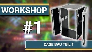 getlinkyoutube.com-Workshop - Casebau Teil 1