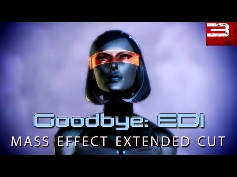 EDI: Goodbye - Extended Cut DLC [MASS EFFECT 3]