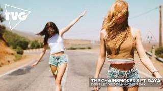 getlinkyoutube.com-The Chainsmokers ft. Daya - Don't Let Me Down (Nomis Remix)