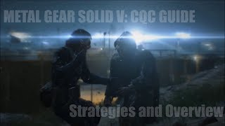 getlinkyoutube.com-Metal Gear Solid V: CQC Guide - Strategies and Overview
