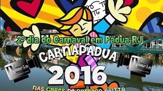 Carnapádua 2016 - 2º dia de Carnaval
