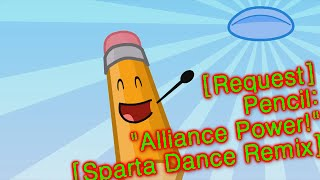 "[Request] Pencil - ""Alliance power!"" [Sparta Dance Mix]"