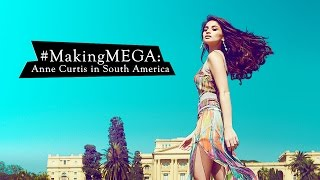 getlinkyoutube.com-Making MEGA: Anne Curtis in South America