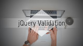 jQuery Validation Plugin: Simple Validation (1/4)