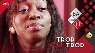TROP C'EST TROP - Saison 1 - Bande annonce - Episode 11