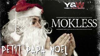 Mokless - Petit Papa Noël