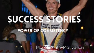 Success Stories- Power of Consistency