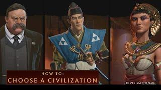Sid Meier's Civilization VI - How To Choose a Civilization