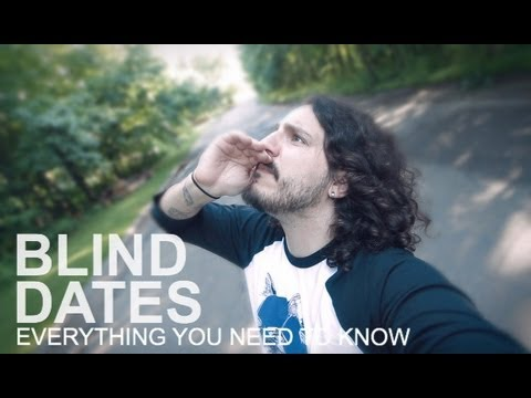 Everything You Need To Know About Blind Dates (by @mikefalzone)
