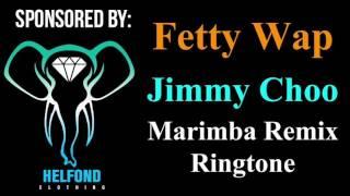 getlinkyoutube.com-Fetty Wap - Jimmy Choo Remix Marimba Ringtone and Alert