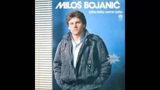 getlinkyoutube.com-Milos Bojanic - Tako tako samo tako - (Audio 1985) HD