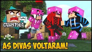 getlinkyoutube.com-Minecraft: Caspitola 2 #42 - As divas VOLTARAM!
