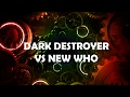 Doctor Who Theme Remix: Dark Destroyer VS New Who 2005-2013 Murray Gold Themes