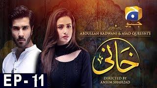 Khaani Episode 11 | Har Pal Geo