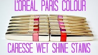 getlinkyoutube.com-Review and Swatches: L'Oreal Paris Colour Caresse Wet Shine Stains