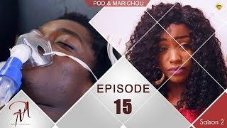 Pod et Marichou - Saison 2  - Episode 15