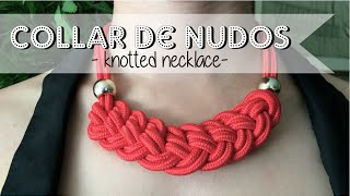 getlinkyoutube.com-DIY: Nuevo collar de nudos - New pattern: Knotted necklace