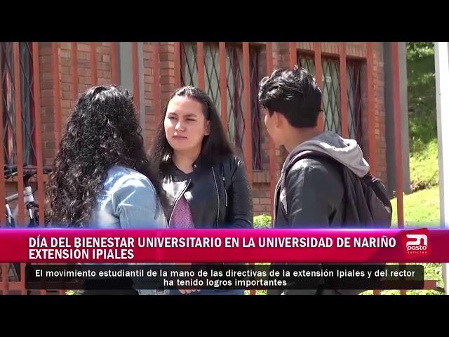 DÍA DEL BIENESTAR UNIVERSITARIO EN LA UNIVERSIDAD DE NARIÑO EXTENSIÓN IPIALES
