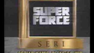 iklan Film Seri Super Force  (1992)