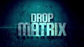 Drop Matrix Store Opening