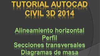 getlinkyoutube.com-Tutorial AutoCAD Civil 3D (Alineamiento, Perfil, Secciones Transversales y Diagramas de Masa)