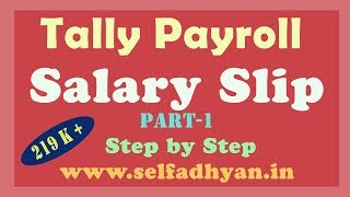 Day -30 Payroll Calculation in Tally ERP 9 | Salary Slip & Pay Sheet in Tally ERP 9 by MANOJ SIR