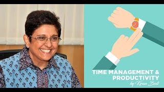 Kiran Bedi's Tips on Time Management and Productivity - Unacademy