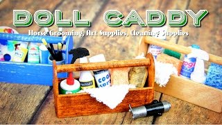 getlinkyoutube.com-DIY - How to Make: Doll Caddy | Horse Grooming, Cleaning and Art Supplies - Handmade - Doll - Crafts