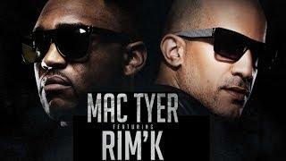 Mac Tyer - Toujours Tarco (ft. Rim'K)