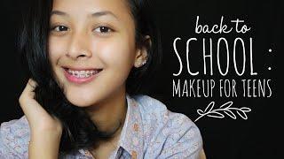 Back To School : Makeup For Teens   Delmira Anggita