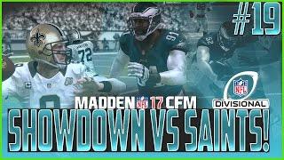 getlinkyoutube.com-Showdown vs The Saints! Madden 17 Eagles CFM Divisional Playoffs EP #19