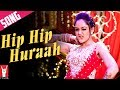 Hip Hip Hurrah - Song - Mere Dad Ki Maruti