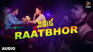 getlinkyoutube.com-Raatbhor - Imran | SAMRAAT: The King Is Here (2016) | Lyrical Audio | Shakib Khan | Apu Biswas