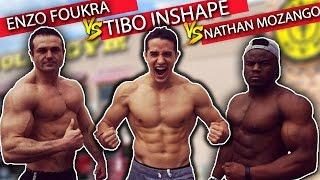 getlinkyoutube.com-TIBO INSHAPE VS NATHAN MOZANGO VS ENZO FOUKRA !