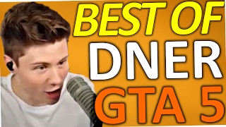 Best Of DNER - GTA 5 ONLINE (Felix von der Laden)