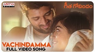 Vachindamma Full Video Song || Geetha Govindam Songs || Vijay Devarakonda, Rashmika Mandanna width=