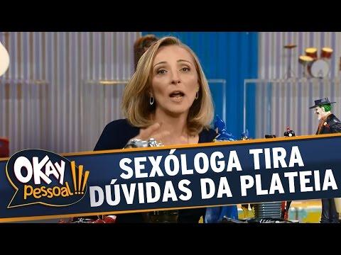 Okay Pessoal!!! - Sexóloga tira dúvidas da plateia