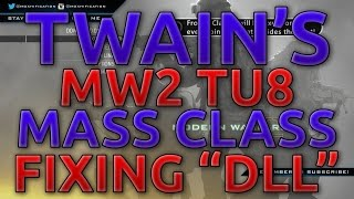 "getlinkyoutube.com-MW2 | TU8 | Twain's Mass Class Fixing ""DLL"" 