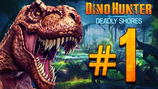 Dino Hunter: Deadly Shores EP:1 So much Death!!!