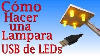getlinkyoutube.com-Cómo Hacer Una Lampara de LEDs (Fácil de hacer)