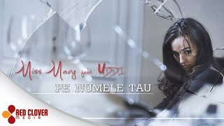 getlinkyoutube.com-Miss Mary feat. Uddi - Pe numele tau - (by Panda Music) [videoclip oficial]