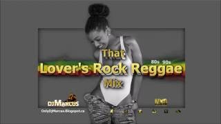 That Lover's Rock REGGAE Mix| Sanchez, Beres Hammond, Freddie McGregor